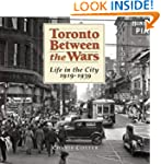 Toronto Between the Wars: Life in the...