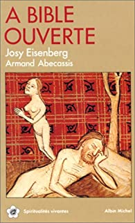 A Bible ouverte, tome 1 par Josy Eisenberg