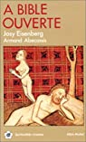 A Bible ouverte, tome 1 par Eisenberg