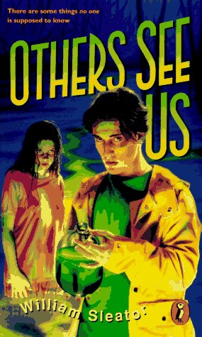 Others See Us, William Sleator