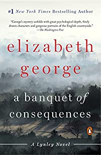 A Banquet Of Consequences: A Lynley Novel by Elizabeth George ebook deal