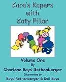 Kara's Kapers with Katy Pillar