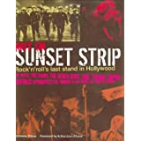 Riot on Sunset Strip: Rock 'n' Roll's Last Stand in 60s Hollywoodby Domenic Priore