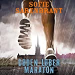 Døden løber maraton [Death Runs Marathons]   Sofie Sarenbrant