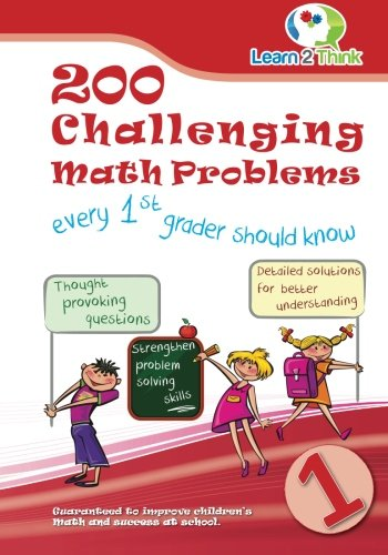 200 Challenging Math Problems every 1st grader should know (Volume 1) PDF