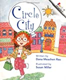 Circle City (Rookie Readers: Level A) (0516265423) by Rau, Dana Meachen