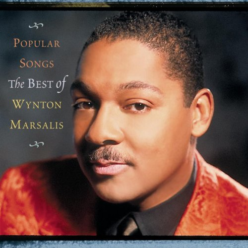 Wynton Marsalis - Popular Songs: The Best of Wynton Marsalis - Zortam Music