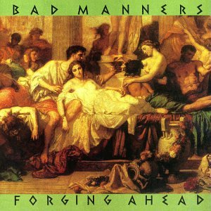 Bad Manners - Forging Ahead - Zortam Music