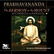 The Sermon on the Mount According to Vedanta | [Swami Prabhavananda]