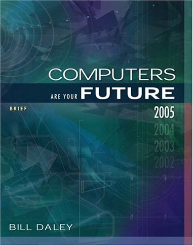 Computers are Your Future : 2005, BILL DALEY