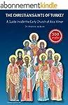 The Christian Saints of Turkey: A Gui...