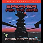 Speaker for the Dead (       UNABRIDGED) by Orson Scott Card Narrated by David Birney, Stefan Rudnicki