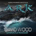 Ark: A Dane Maddock Adventure Hörbuch von David Wood Gesprochen von: Jeffrey Kafer