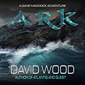 Ark: A Dane Maddock Adventure | David Wood