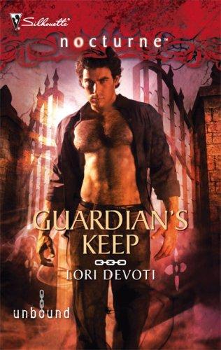 Guardian's Keep (Silhouette Nocturne), Lori Devoti