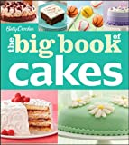 Betty Crocker The Big Book of Cakes (Betty Crocker Big Book)