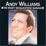 16 Most Requested Songs ~ Andy Williams