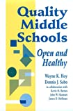 img - for Quality Middle Schools: Open and Healthy book / textbook / text book