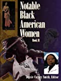 Notable Black American Women, Book II (Bk. 2)