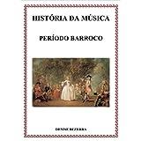 História da música no período Barroco - confira todos os detalhes de cada compositor da época barroca! Incríveis...