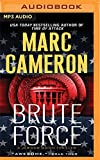 img - for Brute Force (Jericho Quinn) book / textbook / text book