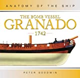 The Bomb Vessel Granado, 1742 (Anatomy of the Ship) (1844860051) by Goodwin, Peter