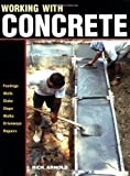 img - for Working with Concrete (For Pros By Pros) book / textbook / text book