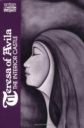 Teresa of Avila: Interior Castle (Classics of Western...