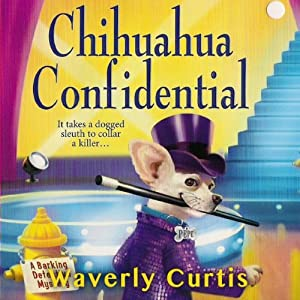 Chihuahua Confidential Audiobook