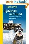 Gipfelbild mit Hund: Zwei ungew�hnlic...