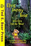 img - for Elvis Sunny Bear book / textbook / text book