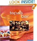 Tapas Bar: Casual Spanish Cooking at Home (Casual Chinese Cooking at Home)