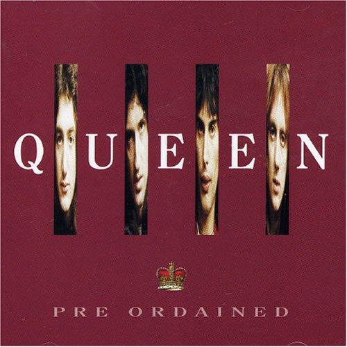 Queen - Pre Ordained - Zortam Music