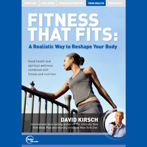 Fitness That Fits: A Realistic Way To Reshape Your Body (Live)