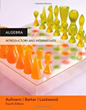 Introductory and Intermediate Algebra An Applied Approach by Richard N. Aufmann