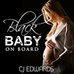 Black Baby on Board: Blacked in Barbados, Book 5 | C J Edwards