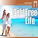 Debt-Free Life Audiobook by John Cummuta Narrated by John Cummuta