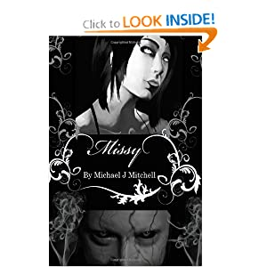 The Ancients: Book one; Missy by Michael J Mitchell