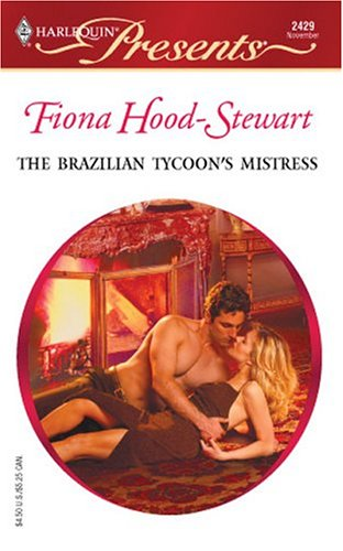 Image for The Brazilian Tycoon's Mistress: Latin Lovers (Harlequin Presents)