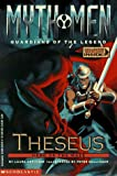 Theseus: Hero of the Maze (Myth Men, Guardians of the Legend) (0590845454) by Geringer, Laura
