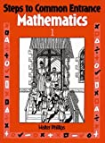 img - for Steps to Common Entrance Mathematics 1 (Bk. 1) book / textbook / text book