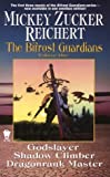 Godslayer / Shadow Climber / Dragonrank Master (The Bifrost Guardians) (0886779197) by Reichert, Mickey Zucker