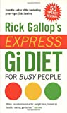 Rick Gallop Rick Gallop's Express GI Diet for Busy People