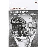 Mondo nuovo-Ritorno al mondo nuovodi Aldous Huxley