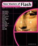 New Masters of Flash―達人が伝授するFlashアイデア&テクニック