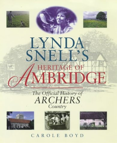 lynda-snells-heritage-of-ambridge-official-history-of-archers-country