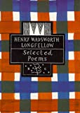 Henry Wadsworth Longfellow (Poetry Classics)