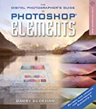 img - for The Digital Photographer's Guide to Photoshop Elements, Revised & Updated: Improve Your Photos and Create Fantastic Special Effects (A Lark Photography Book) book / textbook / text book