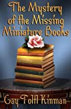 The Mystery Of The Missing Miniature Books
