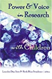 Power & Voice in Research with Children (Rethinking Childhood, V. 33)